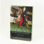Saddle Seat Horsemanship by Smith Lilly